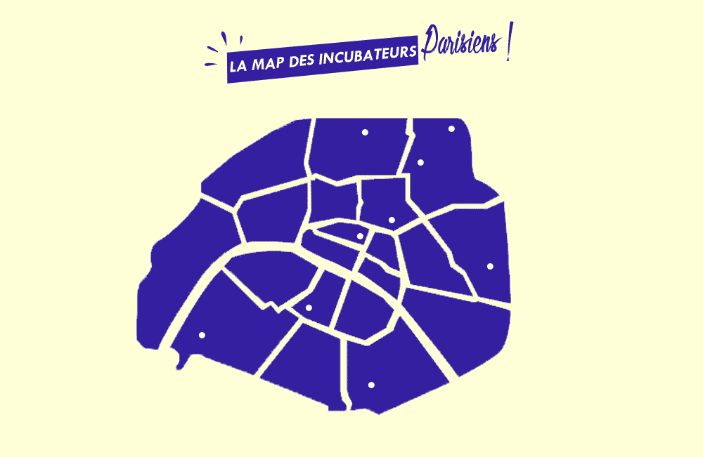 La Map des incubateurs Parisiens