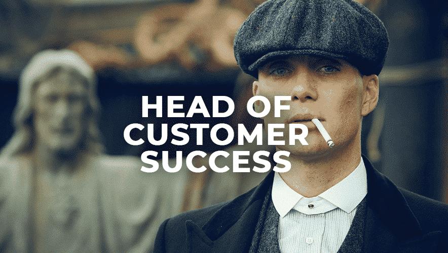 HEAD OF CUSTOMER SUCCESS